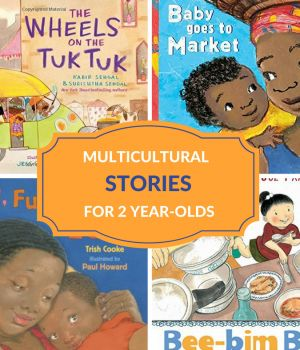 Multicultural stories for 2 year-olds that includes board books and picture books for toddlers.