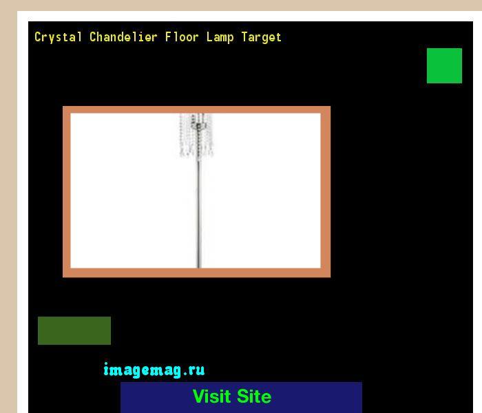 Crystal Chandelier Floor Lamp Target 170103 - The Best Image Search