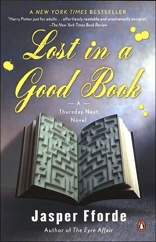 Lost in a Good Book (Thursday Next, #2) By Jasper Fforde