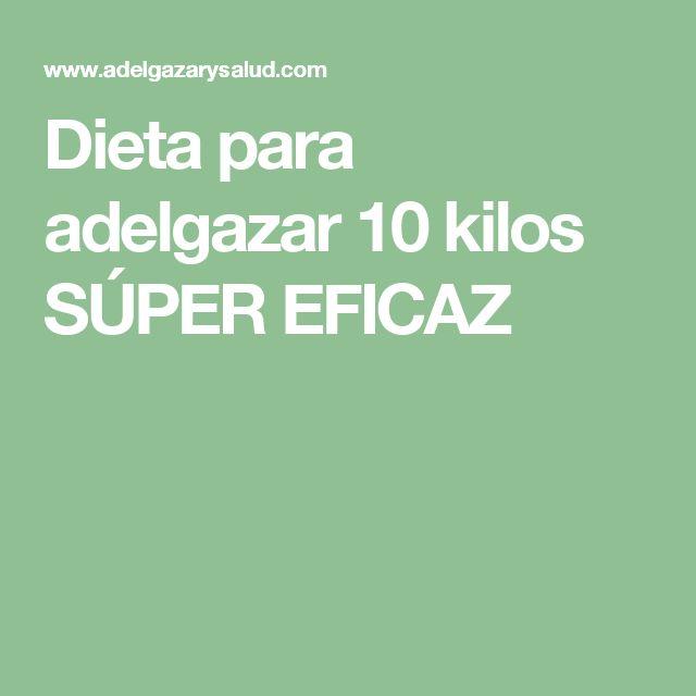 Dieta para adelgazar 10 kilos SÚPER EFICAZ