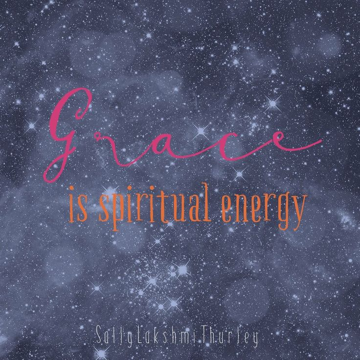 I love the word Grace and have found it is confusing for some people because it sounds religious or a girl's name.  Grace for me is the most universal word I can find for spiritual energy.  That's what it means for me. It is the same as Shakti. It brings me joy.  What does it mean for you? x