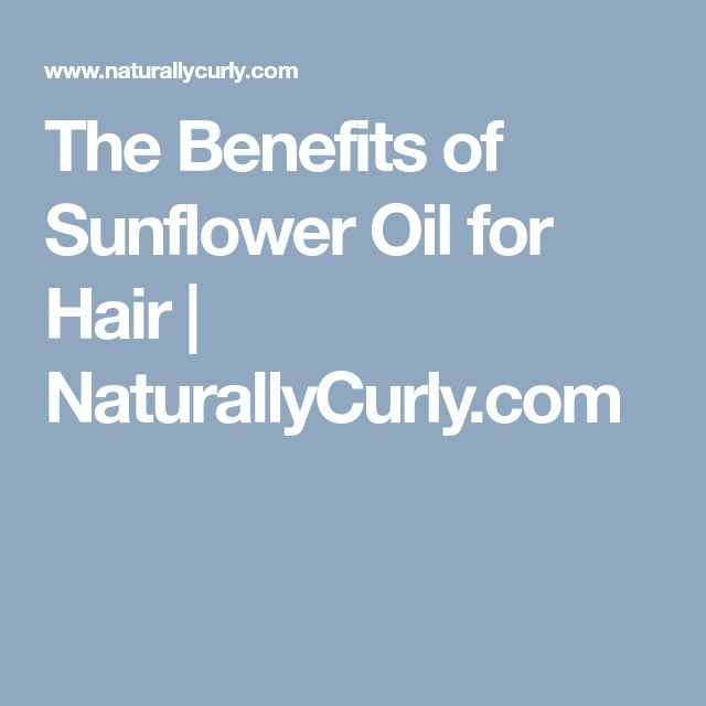 The Benefits of Sunflower Oil for Hair | NaturallyCurly.com