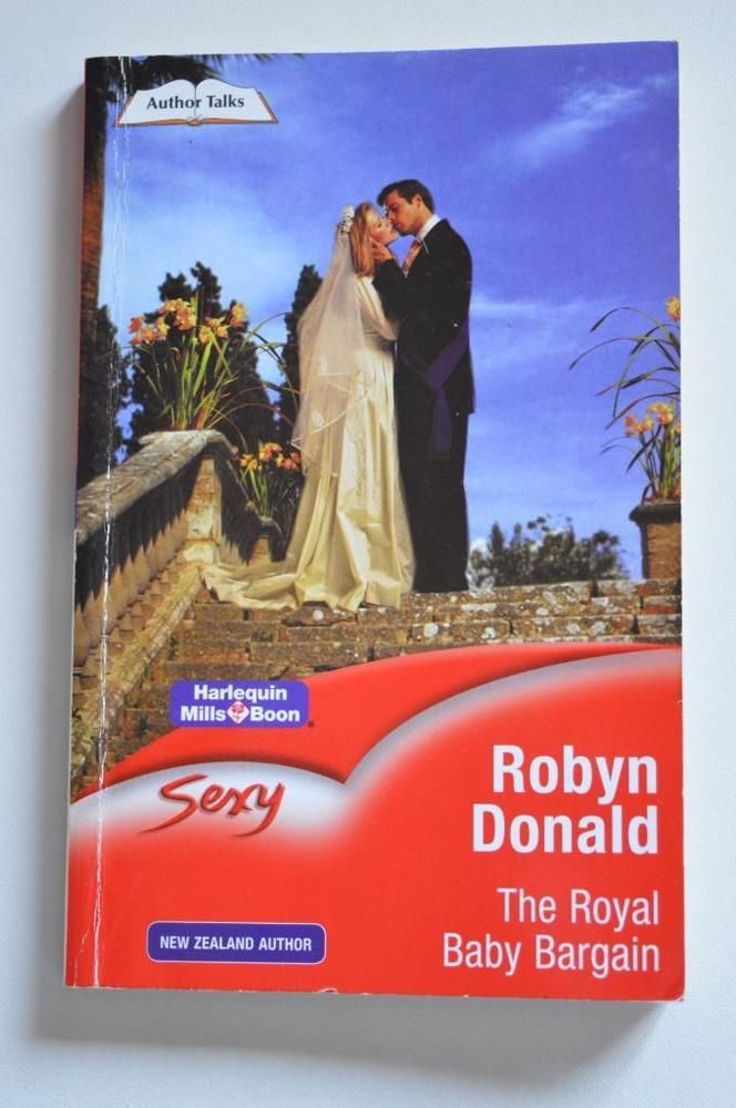 sexy, mills & boon p/backthe royal baby bargain. by robyn donald.2005