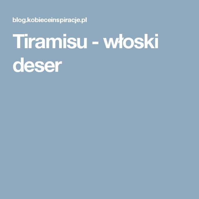 Tiramisu - włoski deser