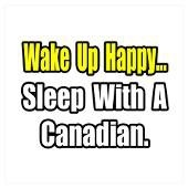 Canadian Humor: Sleep with us