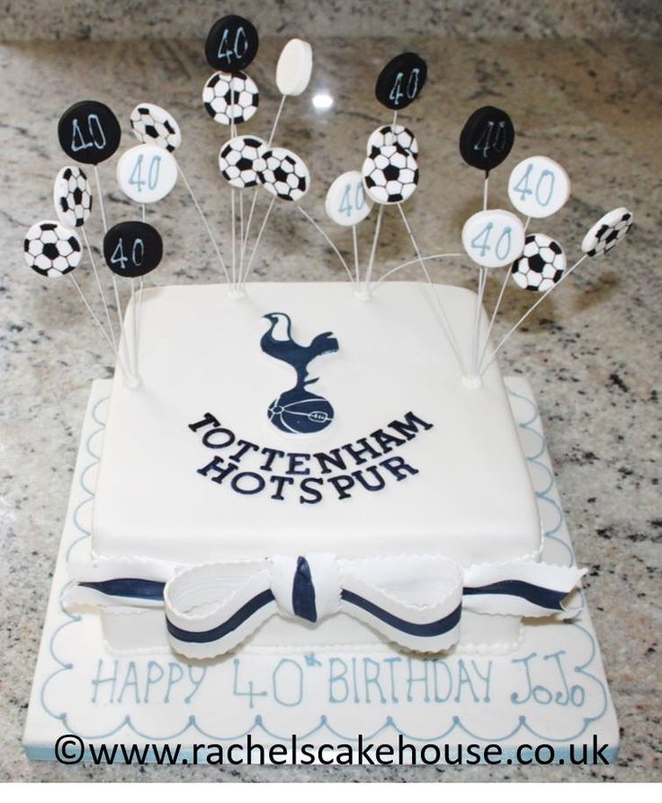 Tottenham Hotspur Football Club Cake For A Lady S Fortieth