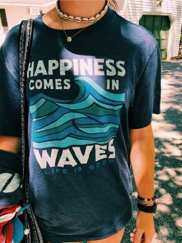 141c1f36301 Happiness Comes In Waves Life Is Good T Shirt Size XS