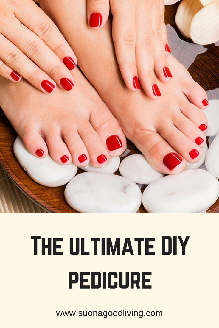 The Ultimate DIY Pedicure. suonagoodliving.com