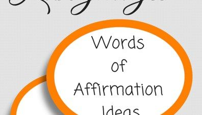 The 5 Love Languages Words Of Affirmation