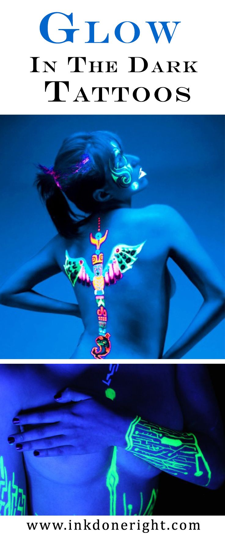 The Glow in the Dark Tattoos Trend  Glow in the dark tattoos are the latest innovation in tattooing technology, with their bright fluorescent colors surprising bedrooms and dance floors across the world. But new innovations come with both risks and rewards, and if you are considering getting a glow in the dark tattoo, there are some facts you need to know about.  #‎inkdoneright #‎tattoo #‎tattoos #‎inked #‎art #‎inkedgirls #‎tattooed #‎tattooedgirls