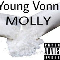 YOUNG VONN (MOLLY) by PAC_MAN! on SoundCloud