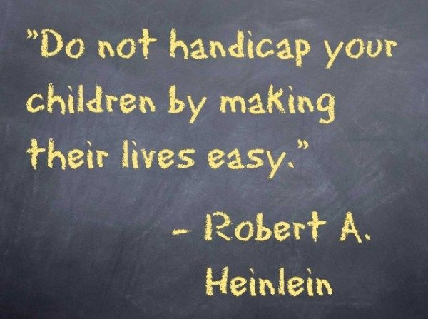 So very true...: Remember This, Books Jackets, Quote, Children, So True, Gifts Education, Hard Work, Good Advice, Kid