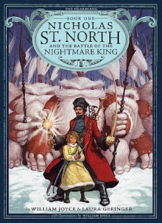 Nicholas St. North and the Battle of the Nightmare King by William Joyce (The Guardians of Childhood Series)