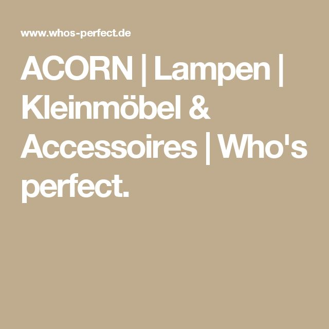 Superb ACORN Lampen Kleinm bel u Accessoires Who us perfect Badezimmer