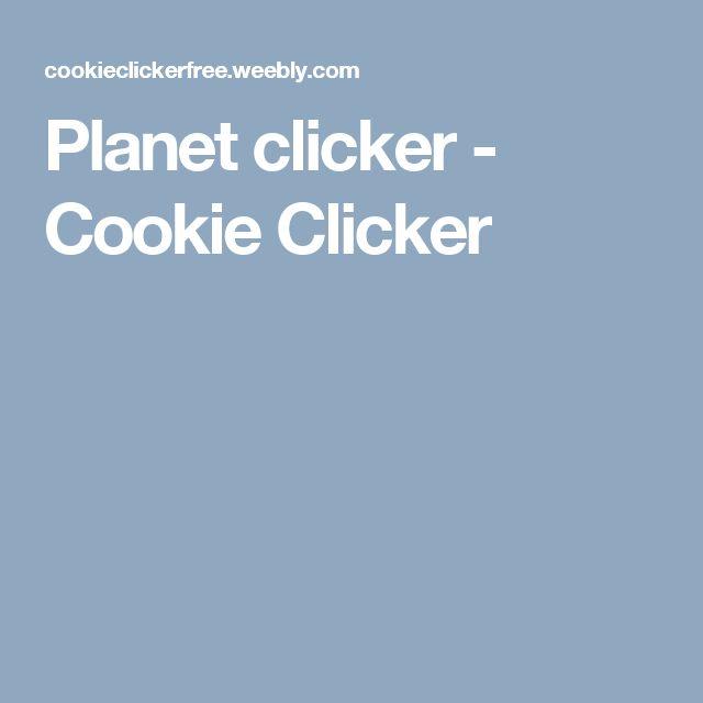 Planet clicker - Cookie Clicker