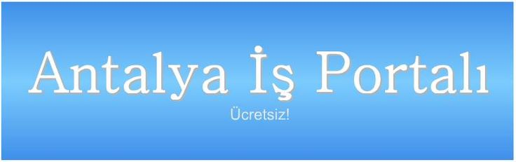 Antalya İş Portalı Facebook Grubu
