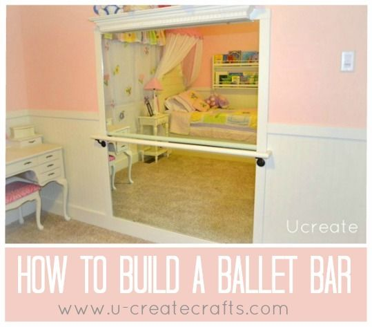 U Create's discussion on Hometalk. DIY Ballet Bar - Create a ballet bar for your little ballerina! Perfect way to practice anytime and can a room get more girly than this?
