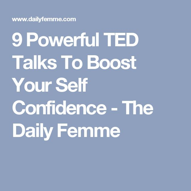 9 Powerful TED Talks To Boost Your Self Confidence - The Daily Femme