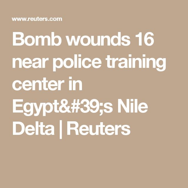 Bomb wounds 16 near police training center in Egypt's Nile Delta | Reuters