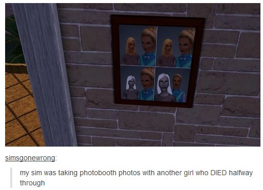 I want a sims just so I can witness this stuff
