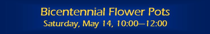 Show your Hoosier pride by joining us as we plant blue and gold flower pots commemorating our state's 200th birthday. Bring your own pot, no larger than 10-12 inches. There is a small cost for this workshop to help cover expenses: $15 per pot. We will supply the potting soil, flowers, and a small Indiana flag.  Space is very limited, so be sure to call right away to reserve your place at 765.628.3534.