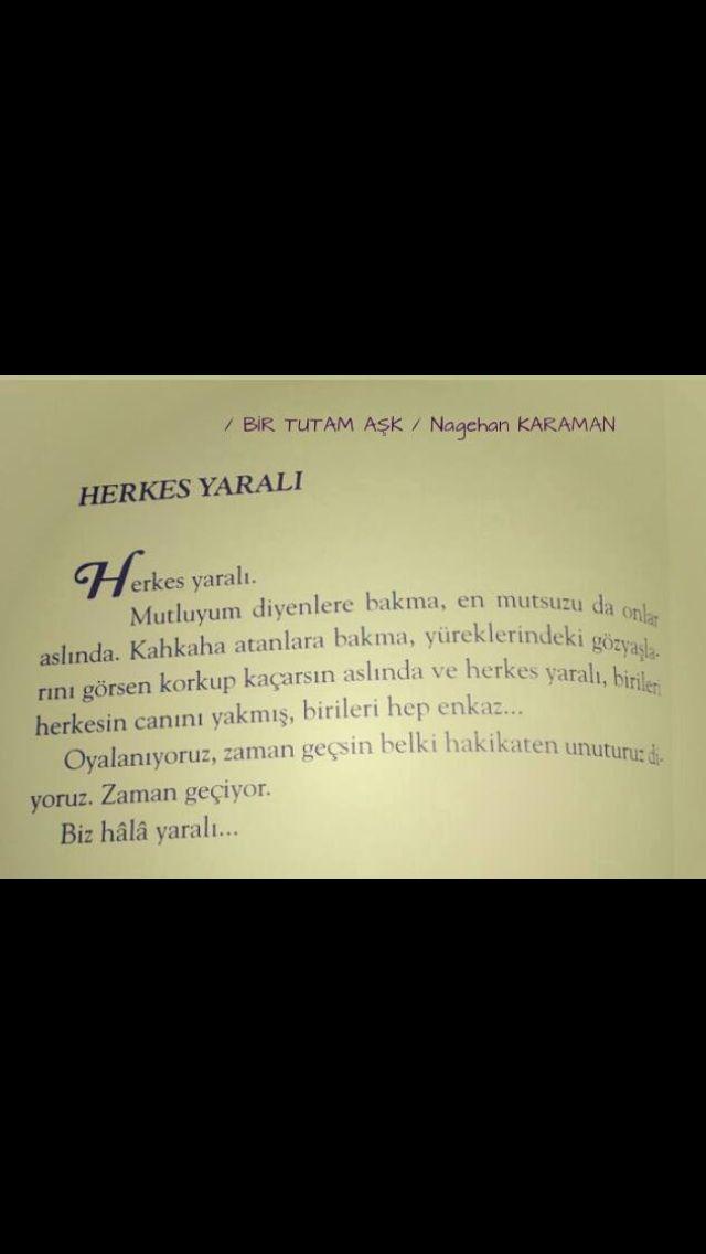 Nagehan Karaman Herkes Yaralı Şiir Şair Aşk Kadın Umut Mutsuzluk Hayal Kırıklığı Yalnızlık