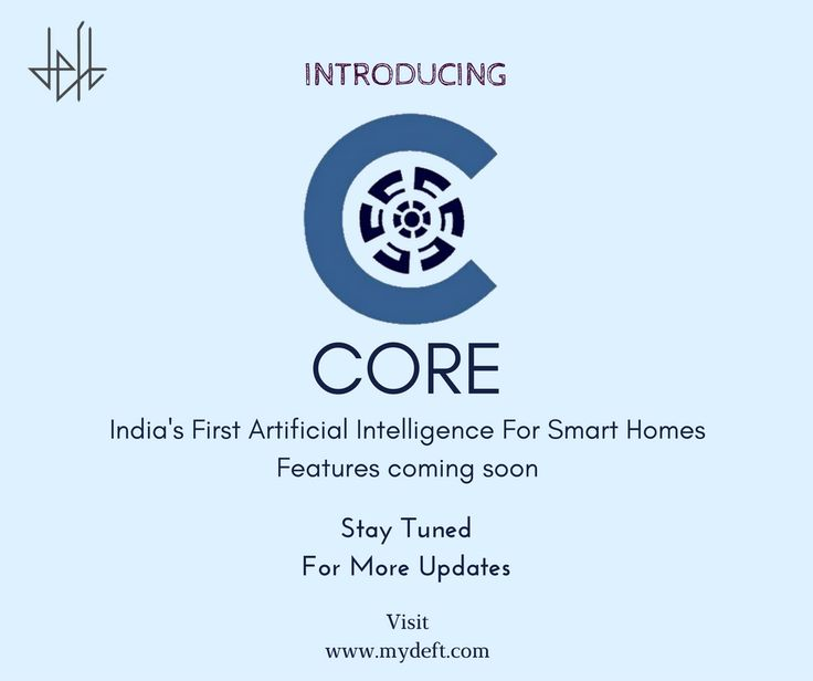 """Introducing """"CORE"""" - India's First very own Artificial Intelligence designed for your Home. Journey will be continued with more upcoming features and products. #staytuned #Goodbye2016  #MakeInIndia #DEFT #Time #money #Happiness #Memories #Pune #Mumbai #India #love #Technology #smarthome #Mother #father #picoftheday #December #HappyNewYear #Innovation #Trust #Technology"""
