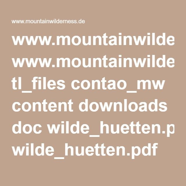 www.mountainwilderness.de tl_files contao_mw content downloads doc wilde_huetten.pdf