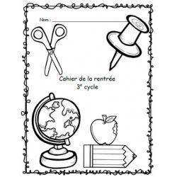 Cahier d'activités de la rentrée scolaire - 3e cycle