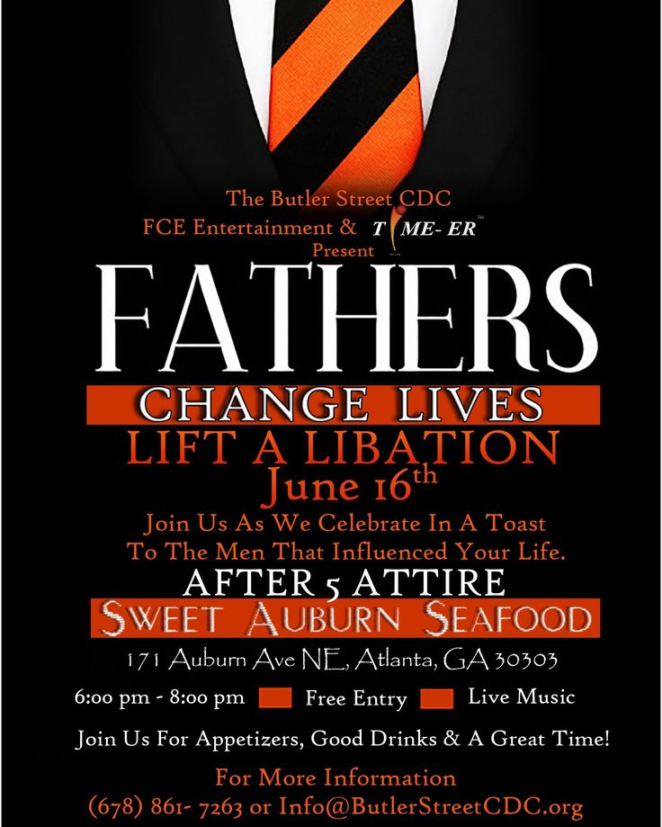 Fathers Day is coming  do you have plans for your father? Why not come kick it off with us at the Fathers Day Weekend Celebration  Lift A Libation event where we are toasting to the good men in the community. Friday June 16th at the Sweet Auburn Seafood restaurant. Join us for free drinks appetizers and good company from 5 pm  8 pm. For More information please contact (678) 861  7263 or Info@ButlerStreetCDC.org  #FathersChangeLives #FCEEvents