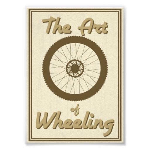 Art of wheeling poster
