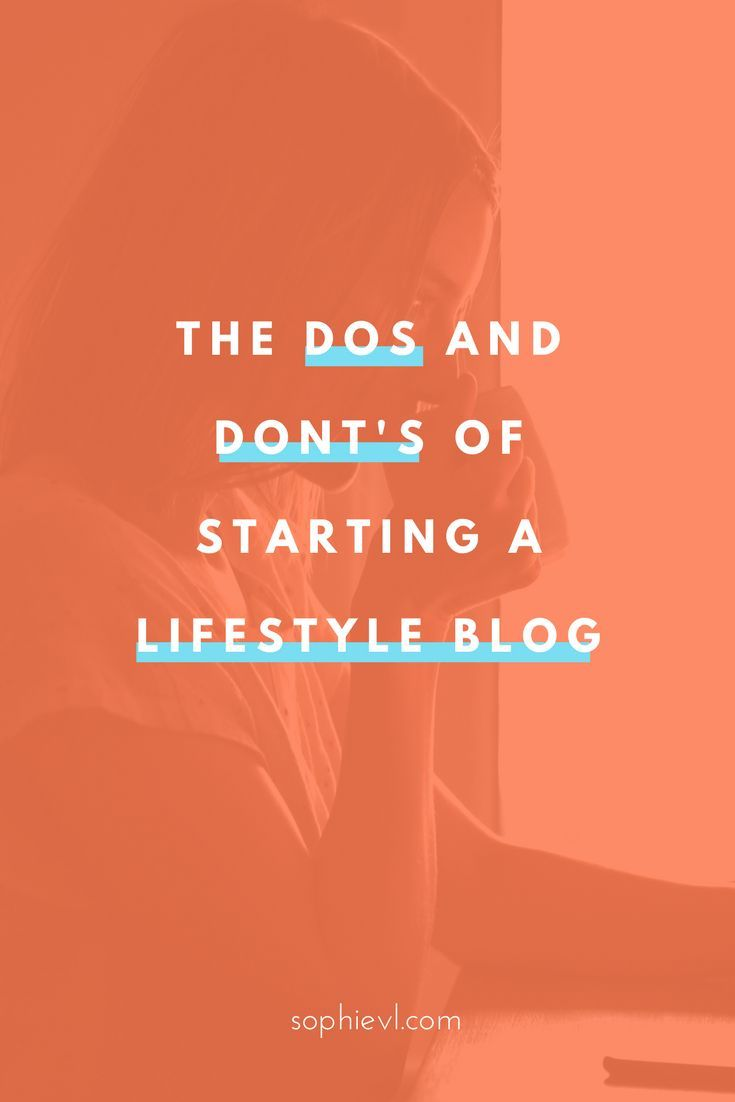 Don't just start a blog, make sure you read these dos and don'ts to lifestyle blogging.  #startablog #startblogging #lifestyleblog #bloggingtips