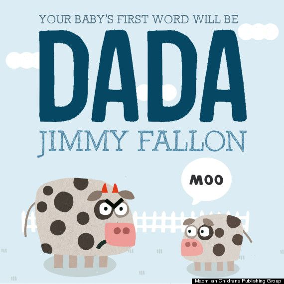 "Jimmy Fallon's new book will ensure that your baby's first word is ""Dada"""