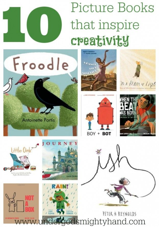 10 Picture Books that Inspire Creativity {undergodsmightyhand.com}