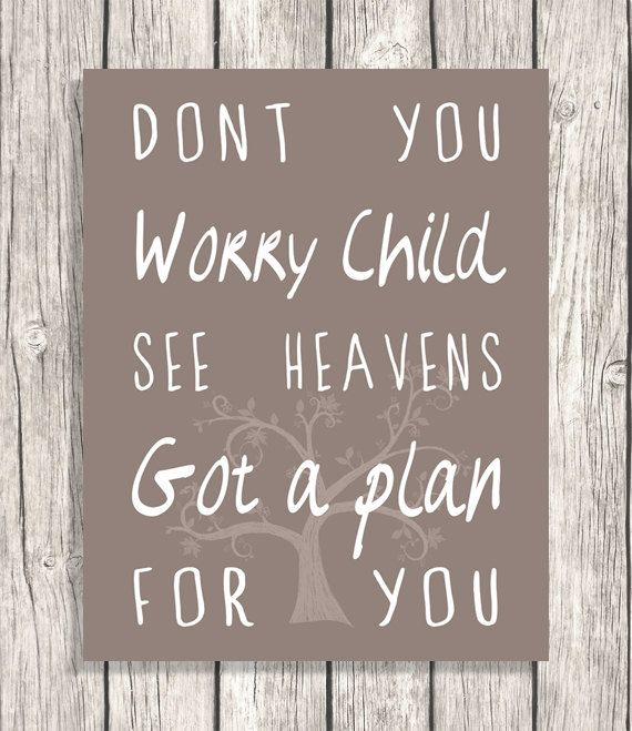 Song Lyrics typography - Don't You Worry Child Quote