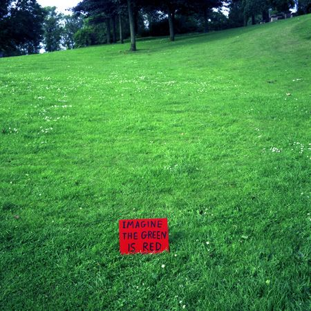 Imagine The Green Is Red    David Shrigley
