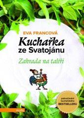 Eva Francová - Kuchařka ze Svatojánu - Zahrada na talíři
