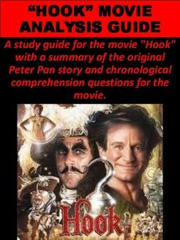 "A study guide for the movie ""Hook"" with a summary of the original Peter Pan story and chronological comprehension questions for the movie."