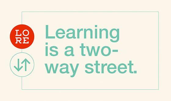 Lore: образование - это улица с двусторонним движением.
