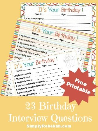 23 Birthday Interview Questions for Kids {free printable} | SimplyRebekah.com