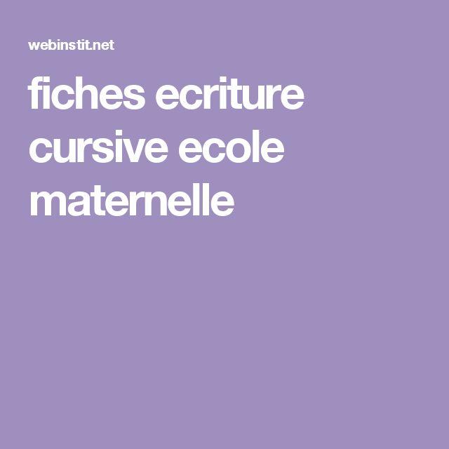 fiches ecriture cursive ecole maternelle
