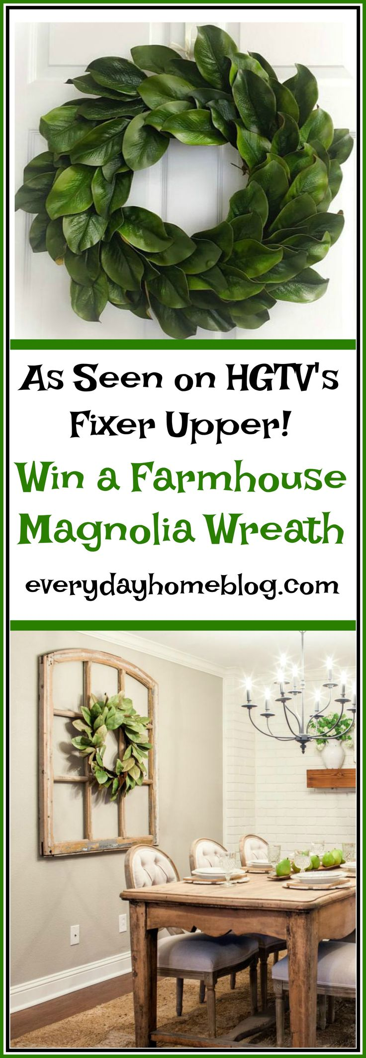 Win a Farmhouse Magnolia Wreath | The Everyday Home