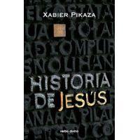 Historia de Jesús por Xabier Pikaza Ibarrondo