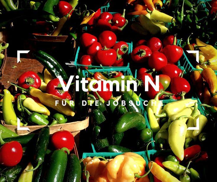 Vitamin N - Networking - für die Jobsuche/ Social Media Kanäle für die Stellensuche nutzen
