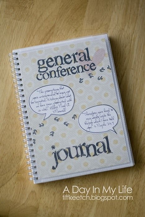 A Day In My Life: General Conference Journal - great idea! You can look back on your thoughts as well as a book your family will cherish.