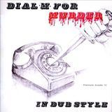 Dial M For Murder in Dub Style [CD]