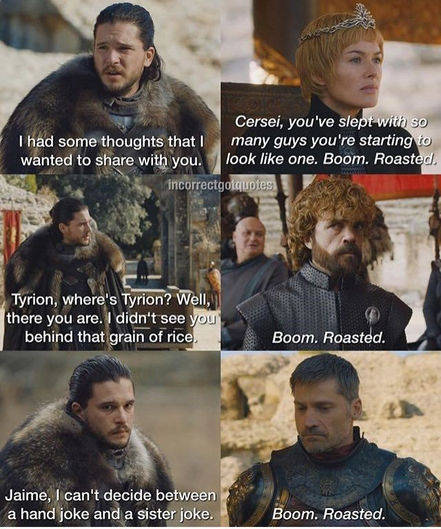 Hilarious Incorrect Quotes From Game Of Thrones Will Have You Laughing All Day Got Memes Game Of Thrones Funny Incorrect Quotes
