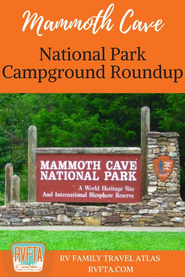 Three Campgrounds Near Mammoth Cave National Park In 2020 Mammoth Cave National Park Mammoth Cave National Parks