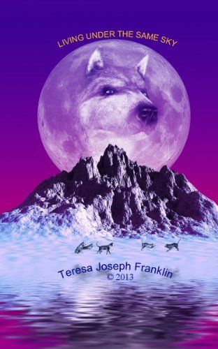 LIVING UNDER THE SAME SKY by Teresa  Joseph Franklin, http://www.amazon.co.uk/dp/B00DQYAA1Q/ref=cm_sw_r_pi_dp_b1p4sb1HSNK32