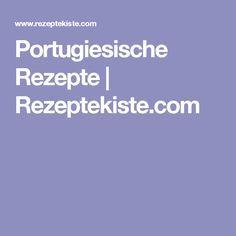 Portugiesische Rezepte | Rezeptekiste.com